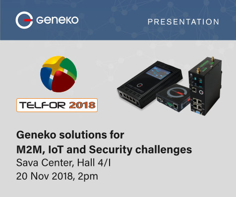 TELFOR 2018: Geneko solutions for M2M, IoT and Security